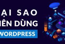 Wordpress là gì? Tại sao bạn nên làm website với Wordpress