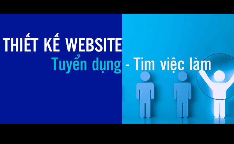 Thiết kế website tuyển dụng - tìm việc làm