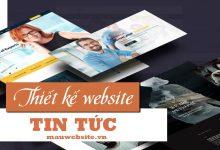Thiết kế website tin tức - báo điện tử