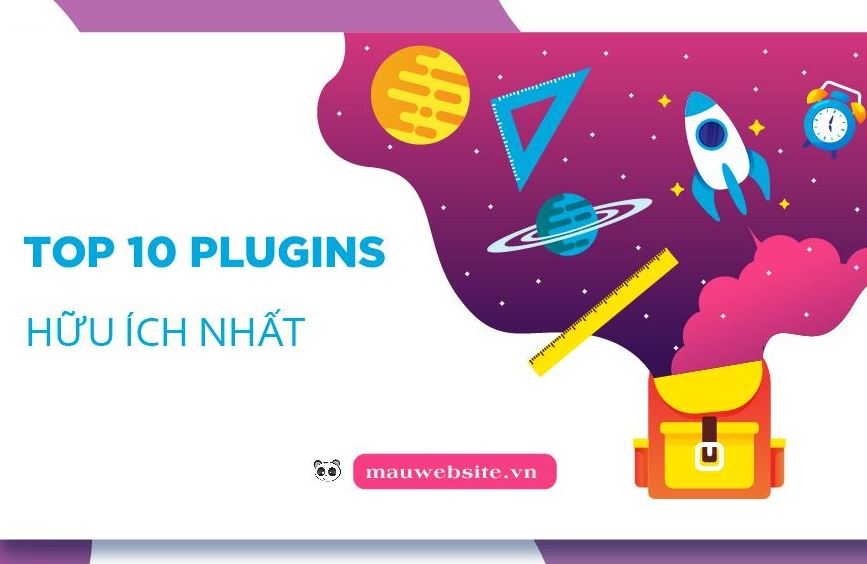 Plugin là gì? Top 10 plugin Wordpress