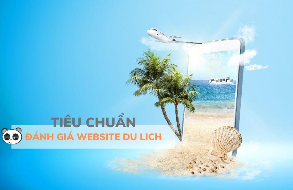 Tiêu chuẩn đánh giá website du lịch