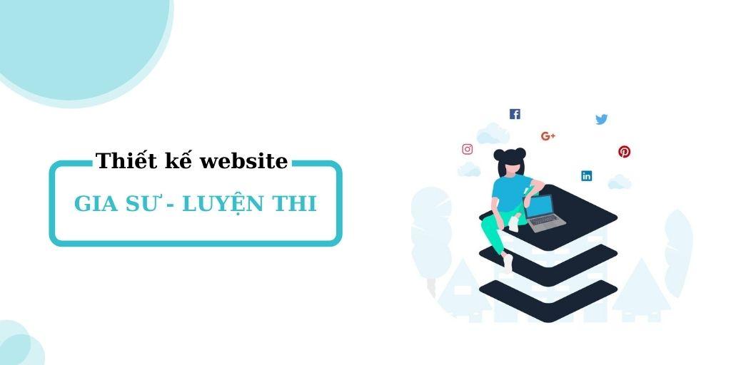 Thiết kế website trung tâm gia sư - dạy kèm học viên