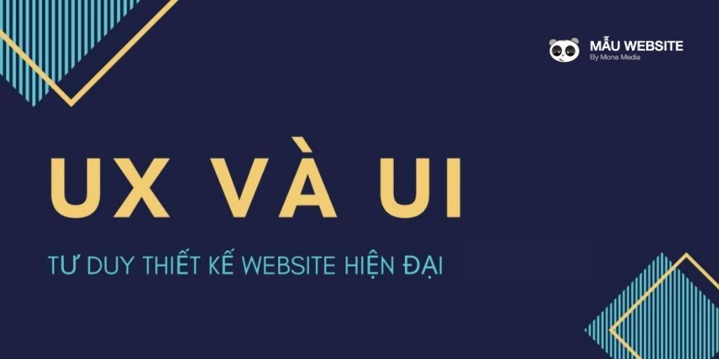 Công nghệ thiết kế website chuẩn UX/UI