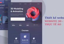 Thiết kế website 3D - Website 360 độ - Thực tế ảo tăng cường chuyên nghiêp, uy tín